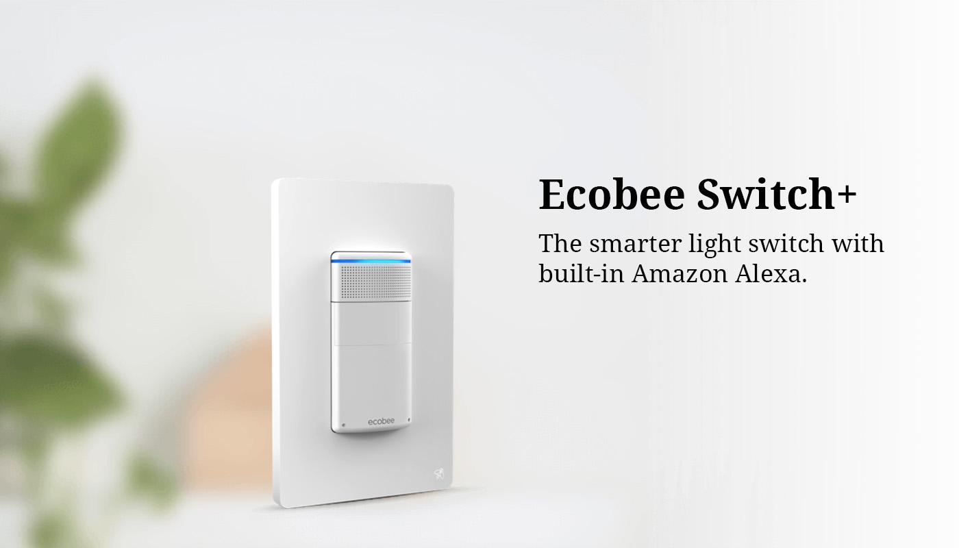 Echobee Switch+ with built-in Alexa